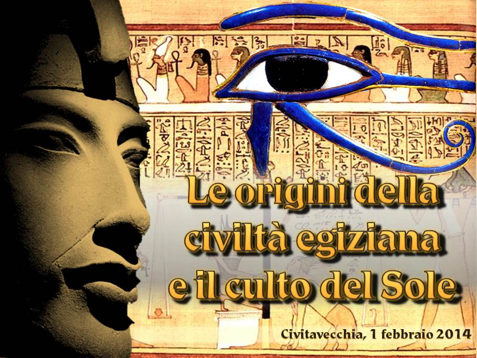 Le origini della civiltà egiziana e il culto del Sole