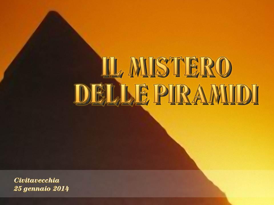 Mistero delle Piramidi 2014